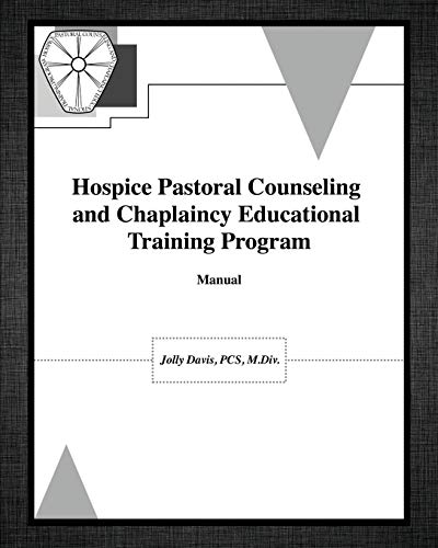 9781626976214: Hospice Pastoral Counseling and Chaplaincy Educational Training Program
