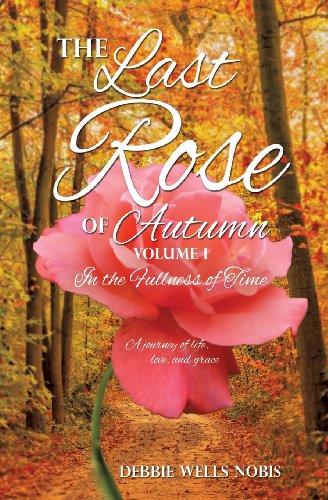9781626977600: The Last Rose of Autumn