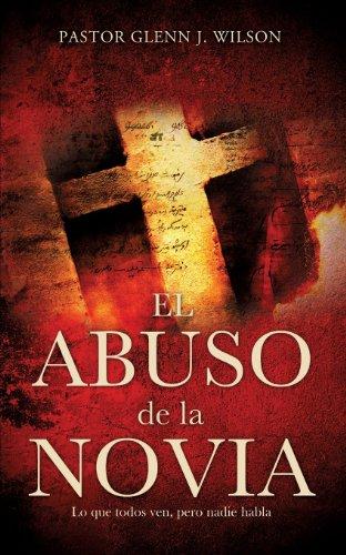 9781626978270: El Abuso de La Novia (Spanish Edition)