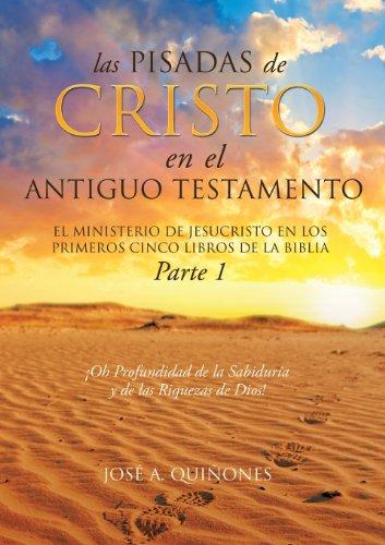 9781626979147: Las Pisadas de Cristo En El Antiguo Testamento (Spanish Edition)