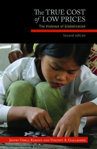 9781626980020: The True Cost of Low Prices: The Violence of Globalization