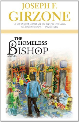 Homeless Bishop: Girzone, Joseph F