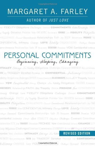 9781626980273: Personal Commitments: Beginning, Keepinig, Changing