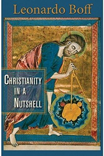 Christianity in a Nutshell: Boff, Leonardo