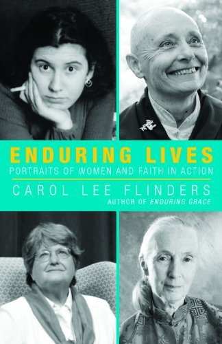 9781626980341: Enduring Lives: Living Portraits of Women and Faith in Action