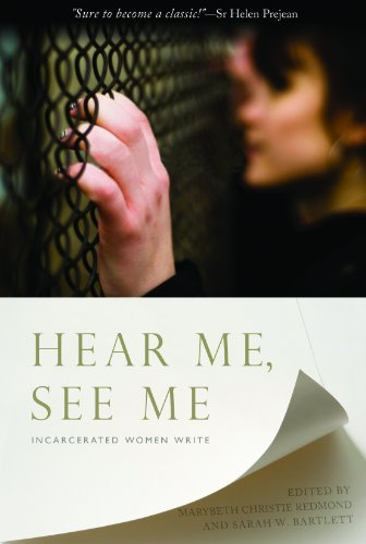 9781626980396: Hear Me, See Me: Incarcerated Women Write