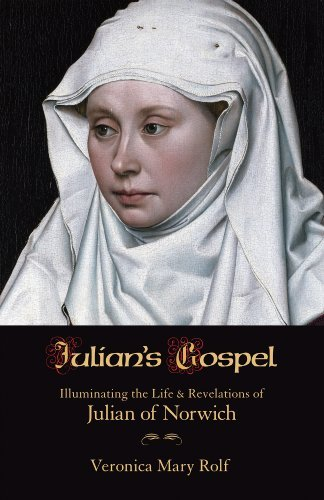 Julian's Gospel: Rolf, Veronica Mary
