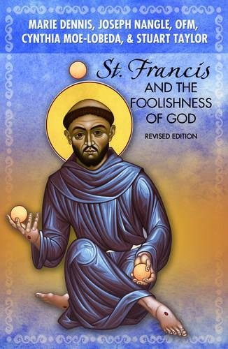 9781626981089: St. Francis and the Foolishness of God: Revised Edition