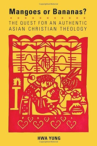 9781626981331: Mangoes or Bananas?: The Quest for an Authentic Asian Christian Theology, Second Edition (American Society of Missiology)
