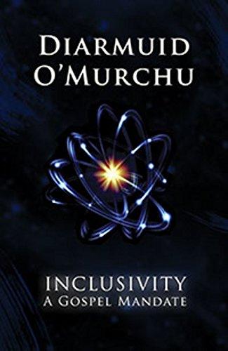 Inclusivity: A Gospel Mandate: Diarmuid O'Murchu