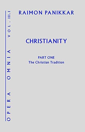 9781626981591: Christianity: The Christian Tradition (Opera Omnia)