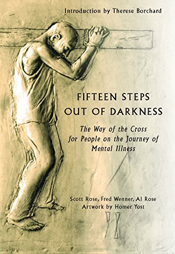 9781626981829: Fifteen Steps Out of Darkness: The Way of the Cross for People on the Journey of Mental Illness