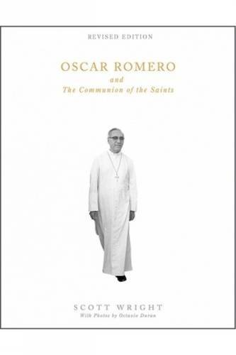 9781626981850: Oscar Romero and the Communion of the Saints: A Biography