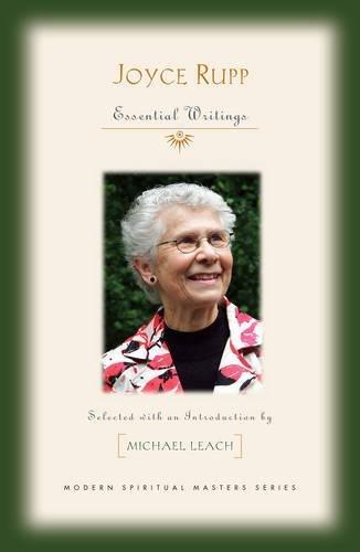 9781626982338: Joyce Rupp: Essential Writings (Modern Spiritual Masters)