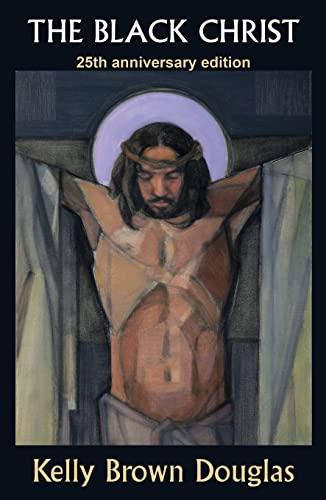 9781626983168: The Black Christ: 25th Anniversary Edition