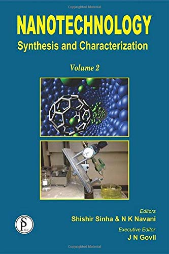 Nanotechnology: Synthesis and Characterization (Volume 2): JN Govil, Naveen