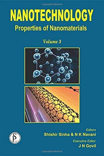 Nanotechnology: Properties of Nanomaterials (Volume 3): JN Govil, Naveen