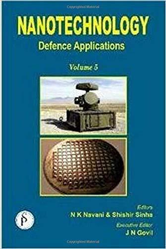 Nanotechnology: Defence Applications (Volume 5): JN Govil, Naveen