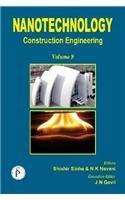 Nanotechnology: Construction Engineering (Volume 9): JN Govil, Naveen