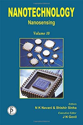 Nanotechnology: Nanosensing (Volume 10): JN Govil, Naveen
