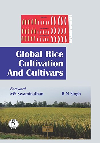 Global Rice Cultivation & Cultivars: B N Singh