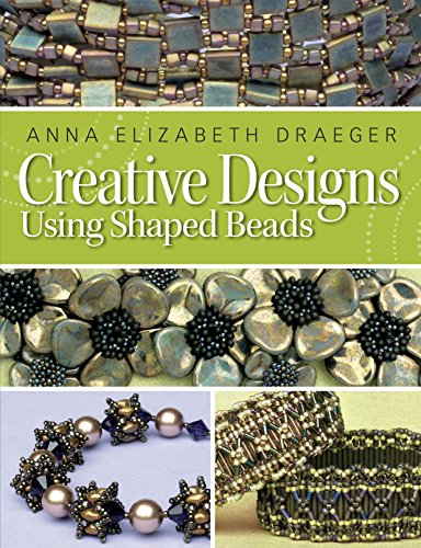 9781627000529: Creative Designs Using Shaped Beads