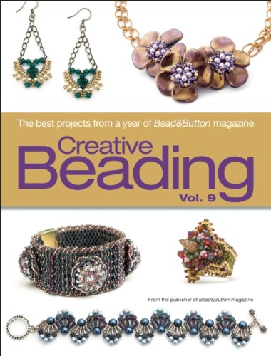 9781627000833: Creative Beading Vol. 9: The Best Projects from a Year of Bead&button Magazine