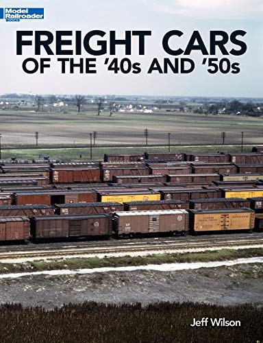 9781627001441: Freight Cars of the '40s and '50s (Model Railroader Books)