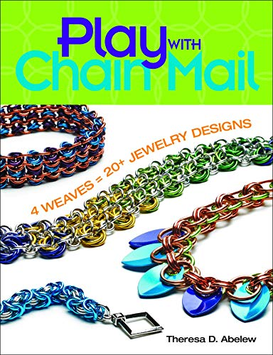 Play with Chain Mail: Theresa D. Abelew