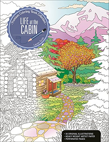 9781627004428: Life at the Cabin: A Premium Coloring Book Collection