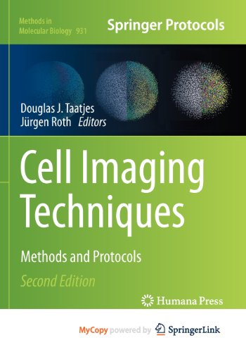 9781627030571: Cell Imaging Techniques: Methods and Protocols