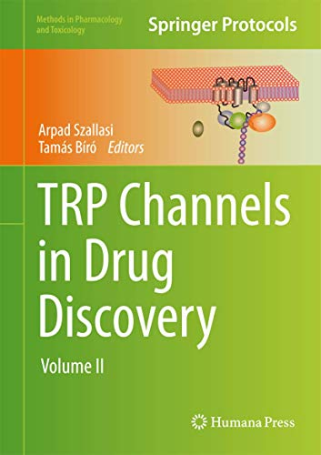 9781627030946: TRP Channels in Drug Discovery: Volume II (Methods in Pharmacology and Toxicology)