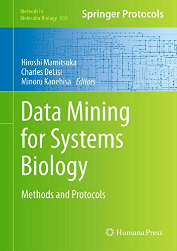 9781627031066: Data Mining for Systems Biology: Methods and Protocols (Methods in Molecular Biology)