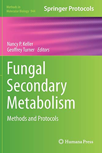 9781627031219: Fungal Secondary Metabolism: Methods and Protocols (Methods in Molecular Biology)