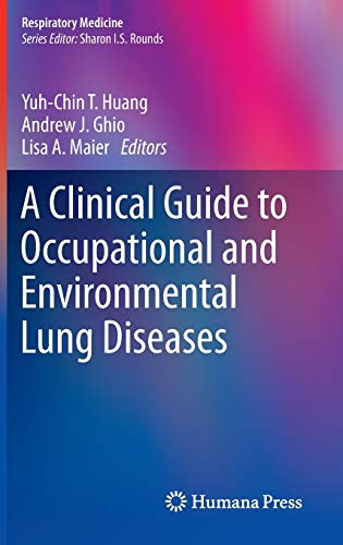 9781627031486: A Clinical Guide to Occupational and Environmental Lung Diseases (Respiratory Medicine)