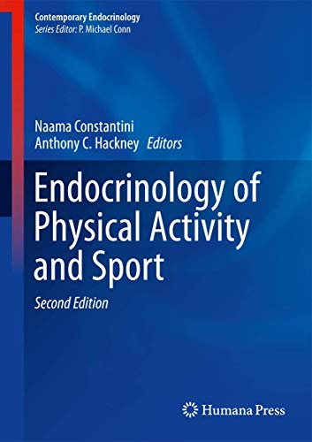 Endocrinology of Physical Activity and Sport: Second Edition (Contemporary Endocrinology)