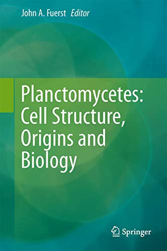 Planctomycetes: Cell Structure, Origins and Biology