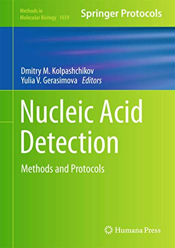 Nucleic Acid Detection: Methods and Protocols (Methods in Molecular Biology): Humana Press