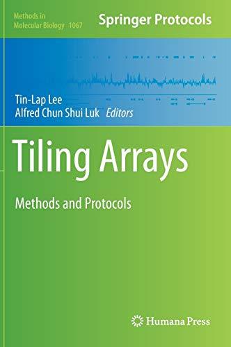 9781627036061: Tiling Arrays: Methods and Protocols (Methods in Molecular Biology)
