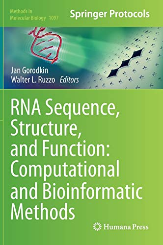 9781627037082: RNA Sequence, Structure, and Function: Computational and Bioinformatic Methods (Methods in Molecular Biology)
