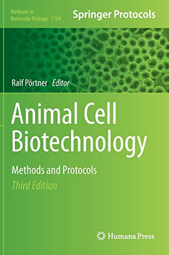 9781627037327: Animal Cell Biotechnology: Methods and Protocols (Methods in Molecular Biology)