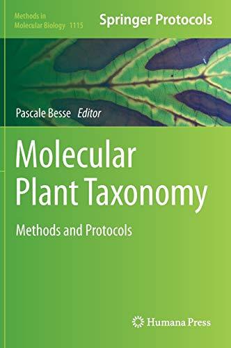 Molecular Plant Taxonomy: Methods and Protocols (Methods in Molecular Biology): Humana Press