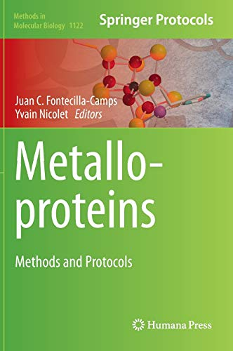 9781627037938: Metalloproteins: Methods and Protocols (Methods in Molecular Biology)