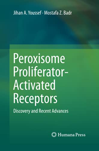 9781627038867: Peroxisome Proliferator-Activated Receptors: Discovery and Recent Advances