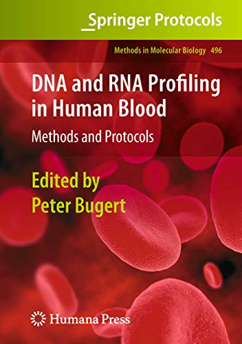 9781627039130: DNA and RNA Profiling in Human Blood: Methods and Protocols (Methods in Molecular Biology)