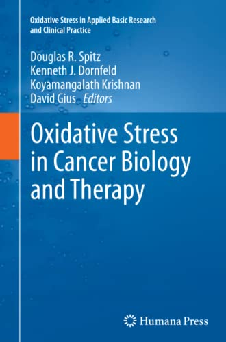 9781627039178: Oxidative Stress in Cancer Biology and Therapy (Oxidative Stress in Applied Basic Research and Clinical Practice)