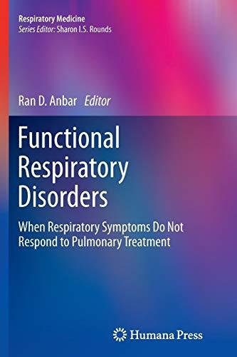 9781627039536: Functional Respiratory Disorders: When Respiratory Symptoms Do Not Respond to Pulmonary Treatment (Respiratory Medicine)
