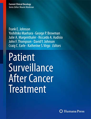 9781627039659: Patient Surveillance After Cancer Treatment (Current Clinical Oncology)