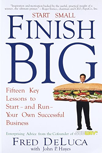 9781627040020: Start Small Finish Big: Fifteen Key Lessons to Start - and Run - Your Own Successful Business