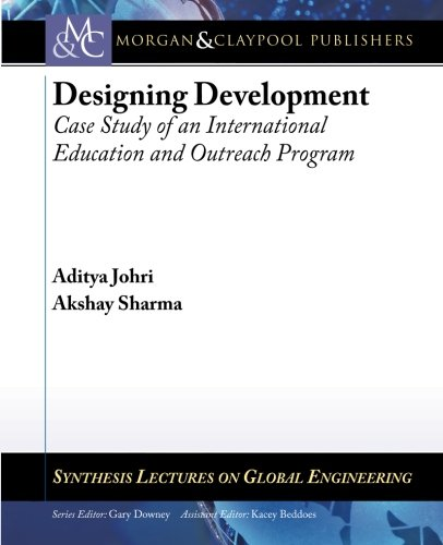 Designing Development: Case Study of an International Education and Outreach Program (Synthesis ...
